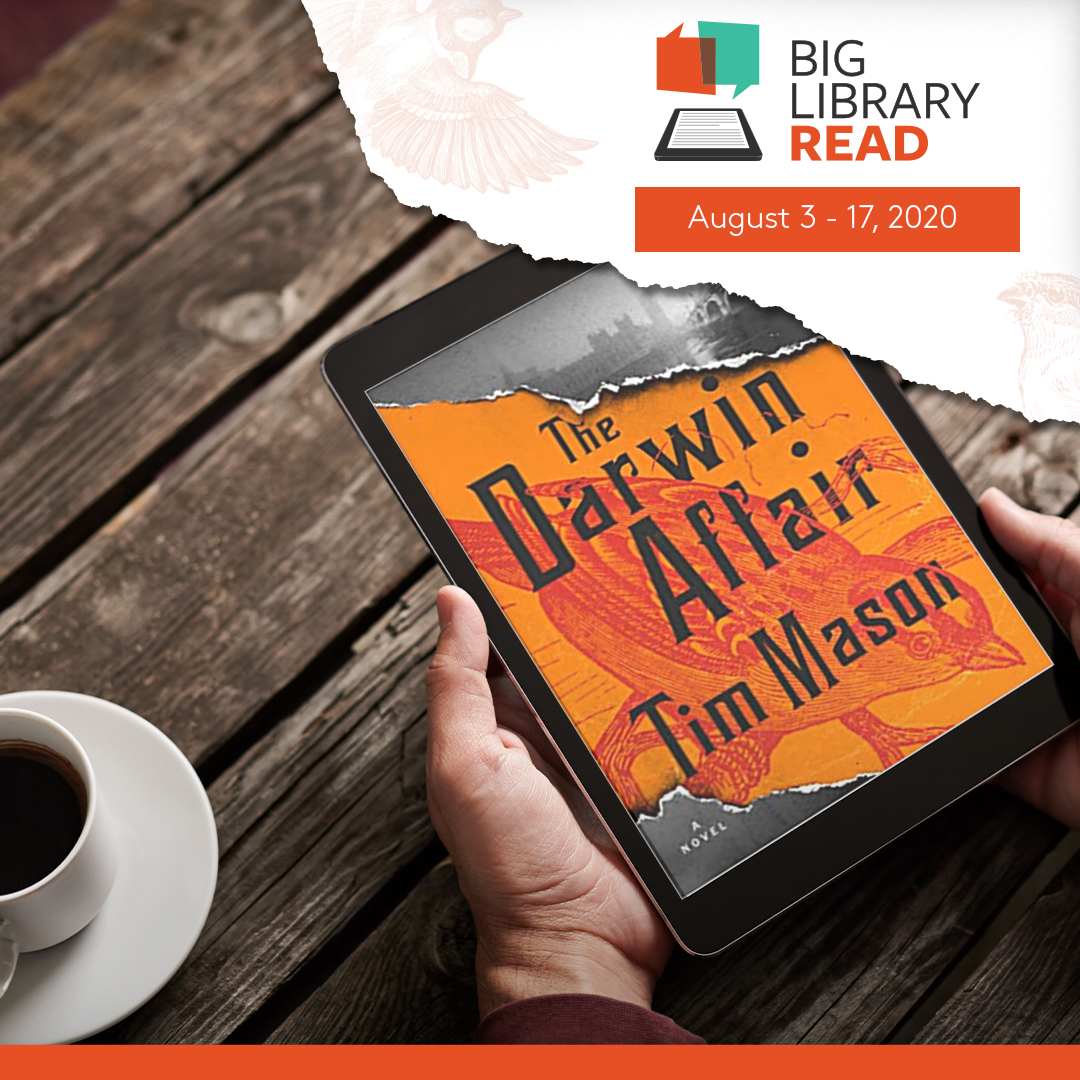 BIG LIBRARY READ: 'The Darwin Affair' August 3-17th